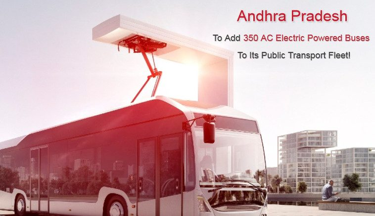 Andhra Pradesh to Add 350 AC Electric Powered Buses to its Public Transport Fleet