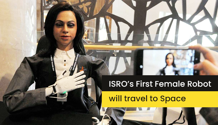 ISRO's First Female Robot will travel to Space